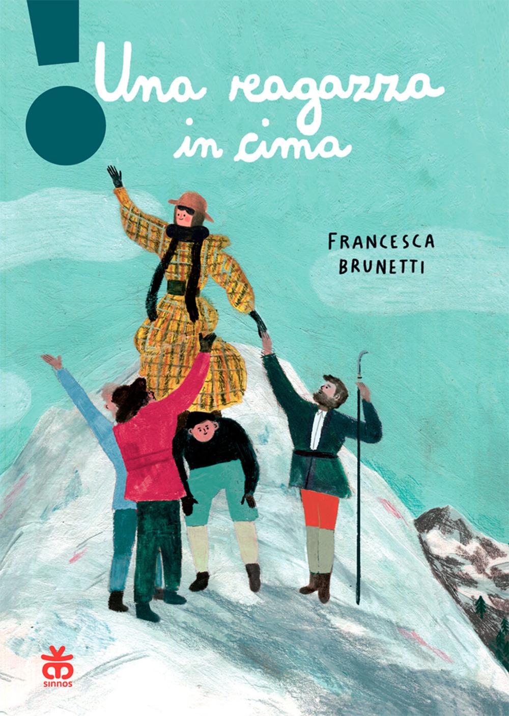 Francesca Brunetti Una ragazza in cima