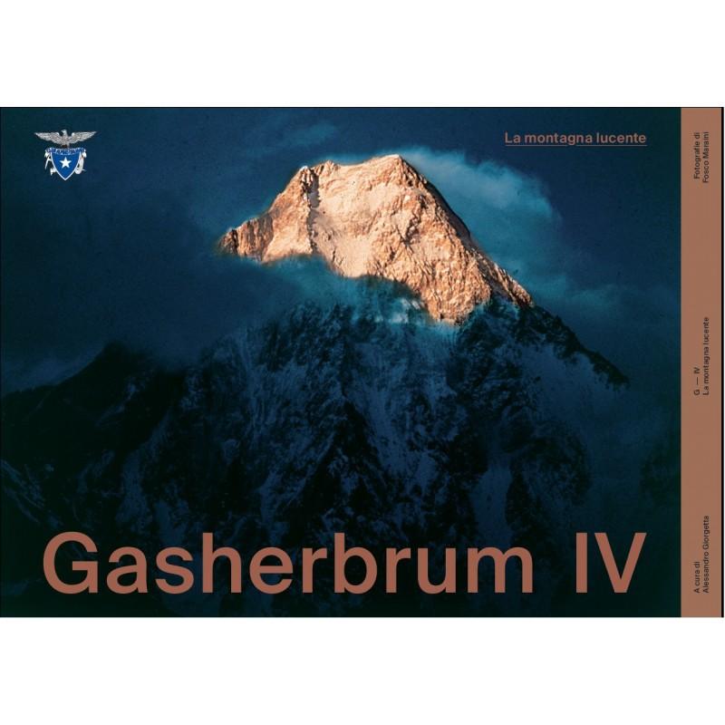 Gasherbrum IV la montagna lucente