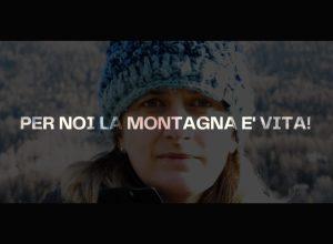 Per noi la montagna è vita